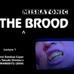 THE MISKATONIC BROOD presents...