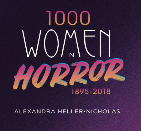 """Colorful text on the book cover for """"1000 Women in Horror: 1895-2018"""""""