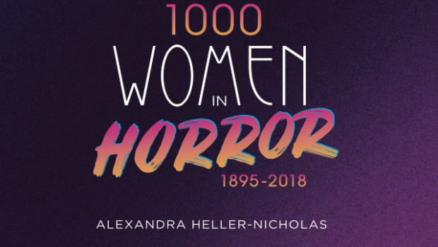 "Colorful text on the book cover for ""1000 Women in Horror: 1895-2018"""
